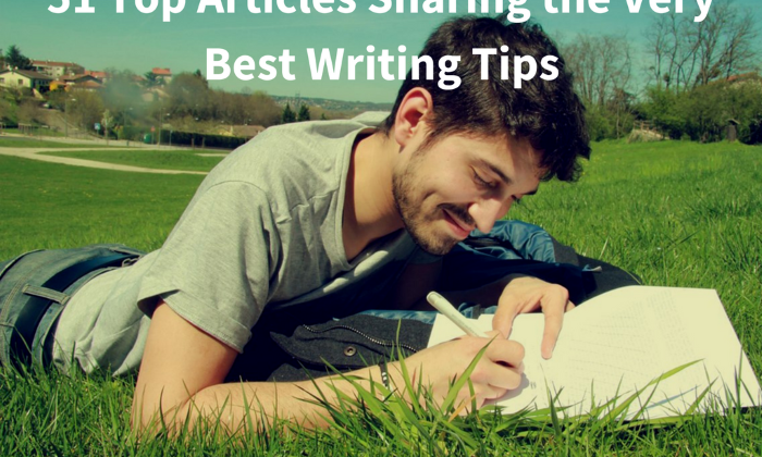 51 Top Articles Sharing the Very Best Writing Tips