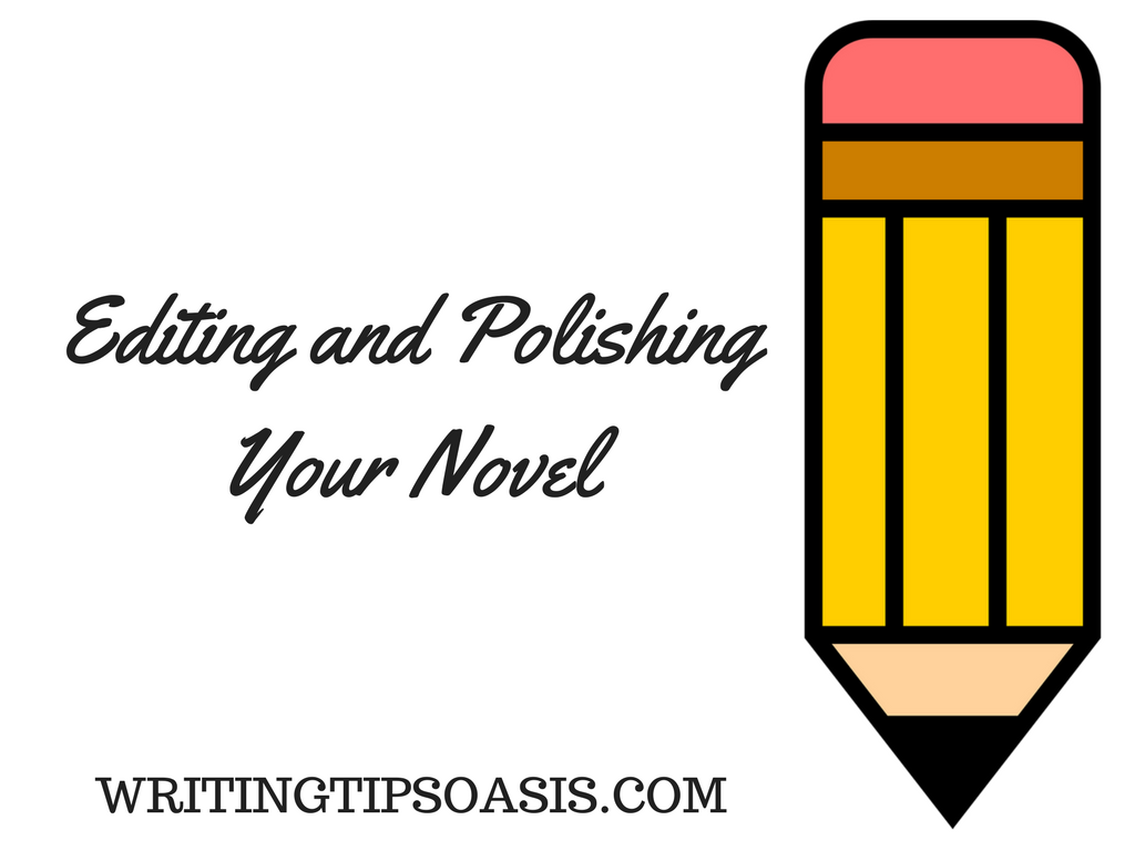 how to edit and polish your novel