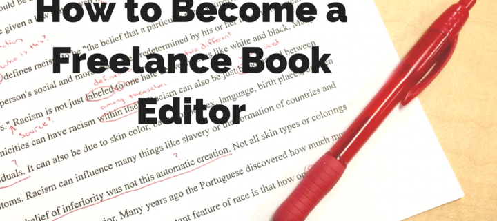 How To Become A Freelance Book Editor