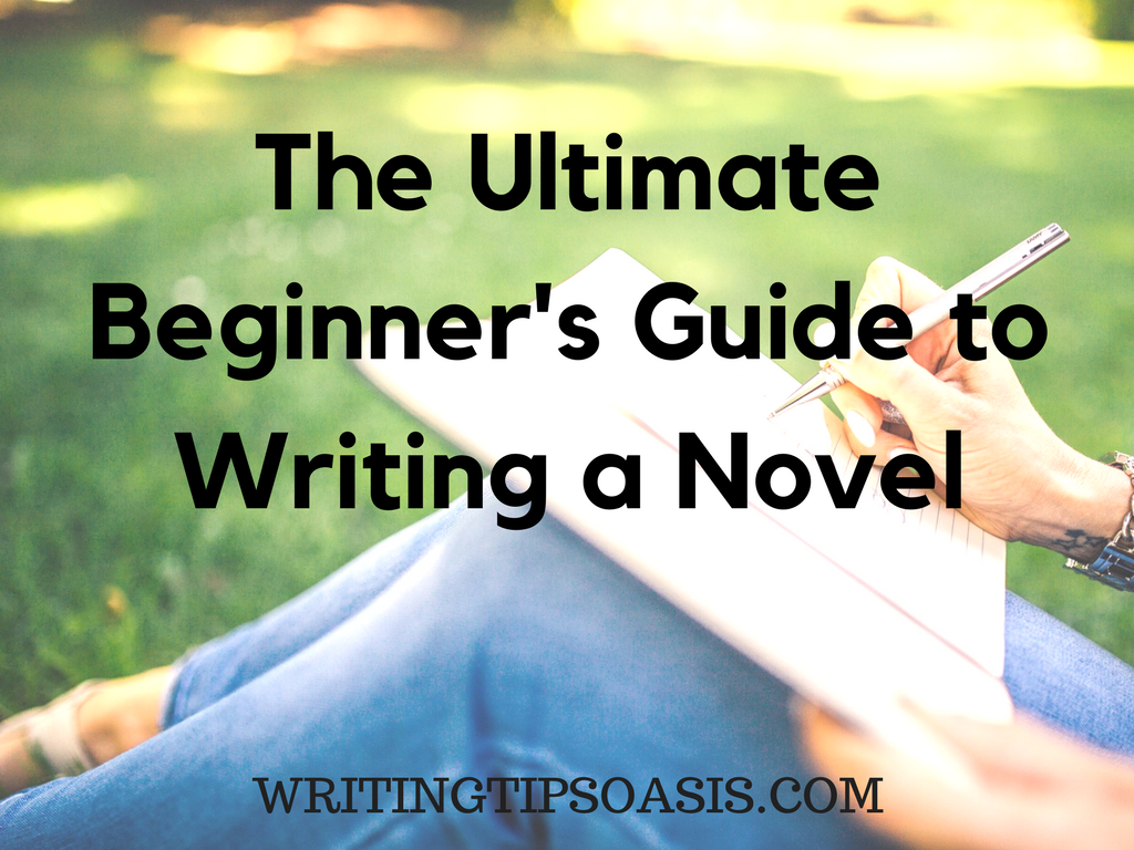 A Beginner's Guide to Writing a Novel