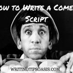 How to Write a Comedy Script
