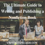 The Ultimate Guide to Writing and Publishing a Nonfiction Book