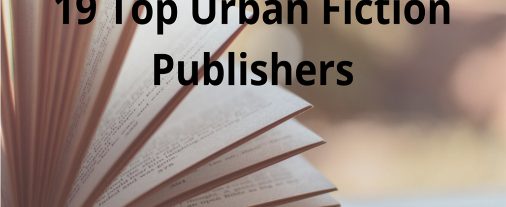 19 Top Urban Fiction Publishers