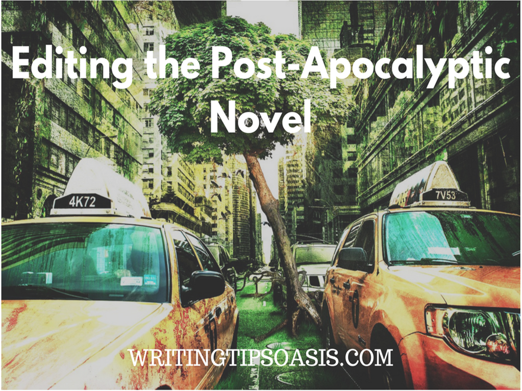 editing the post-apocalyptic novel
