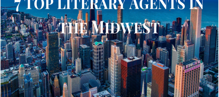 7 Top Literary Agents in the Midwest