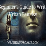 A Beginner's Guide to Writing Urban Fantasy
