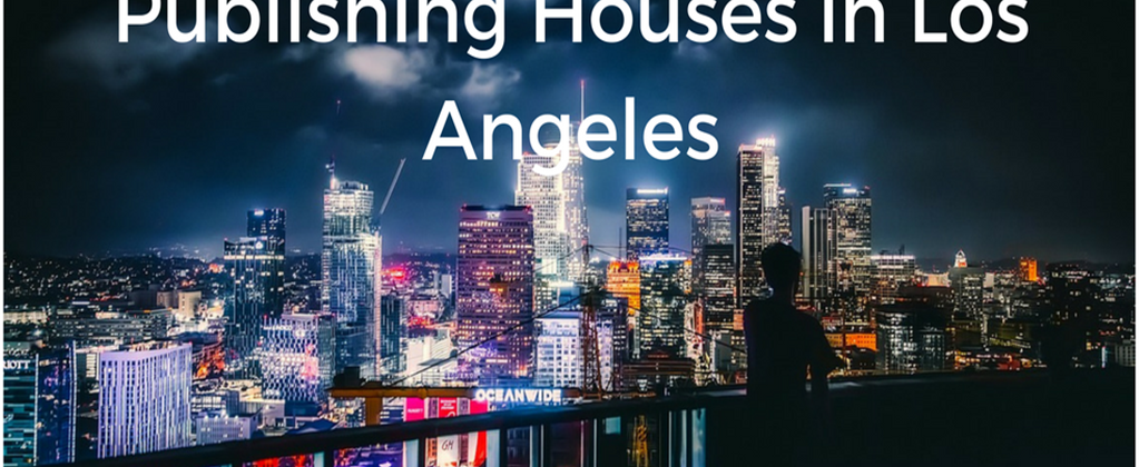 9 Top Book Publishing Houses in Los Angeles