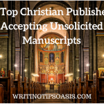 11 Top Christian Publishers Accepting Unsolicited Manuscripts