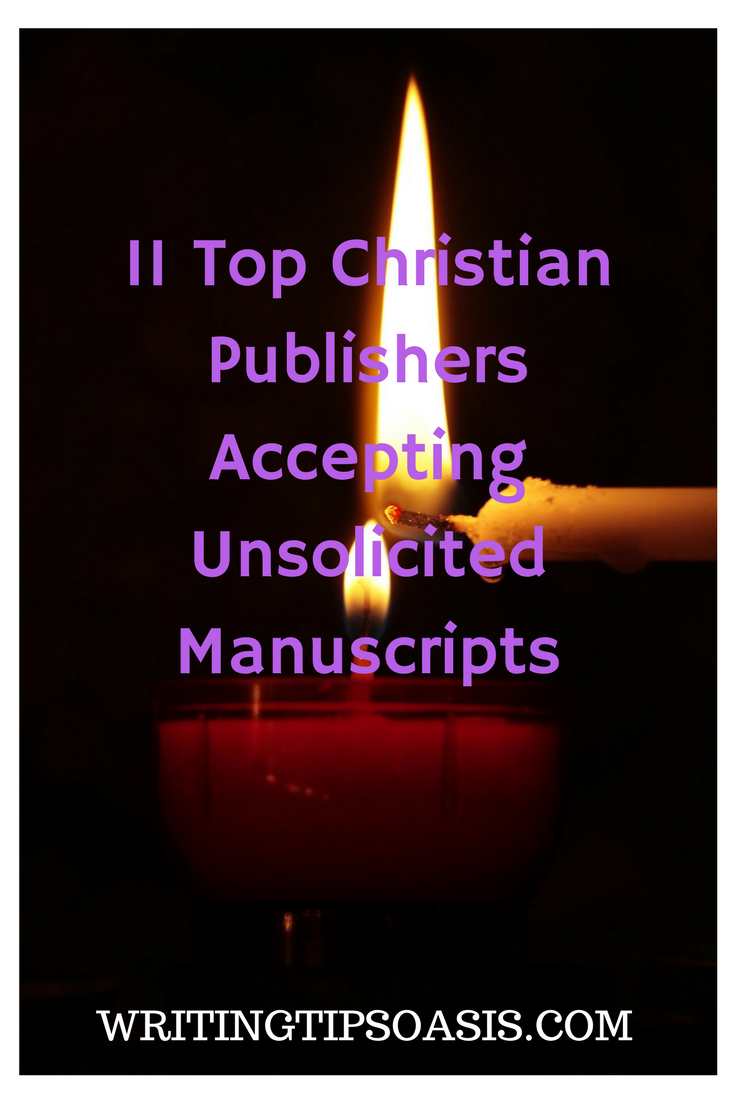 christian publishing houses accepting unsolicited manuscripts