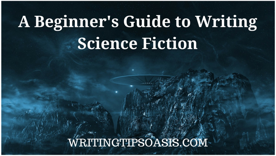 beginner's guide to writing science fiction