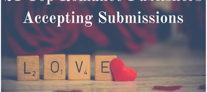 21 Top Romance Publishers Accepting Submissions
