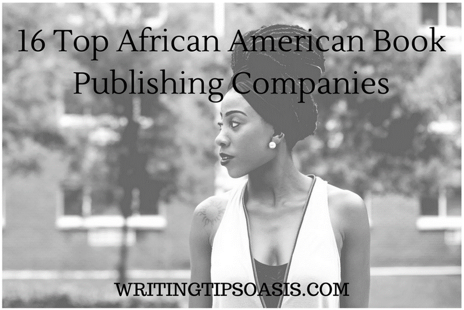 16 Top African American Book Publishing Companies - Writing Tips Oasis