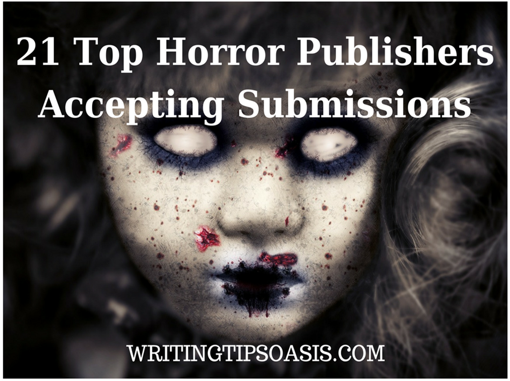 21 Top Horror Publishers Accepting Submissions - Writing