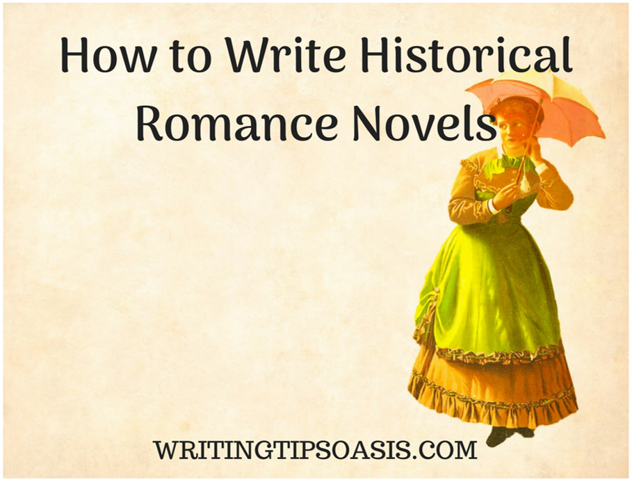 how to write historical romance novels