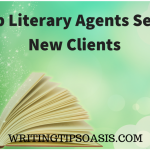 21 Top Literary Agents Seeking New Clients