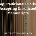 traditional publishers accepting unsolicited manuscripts