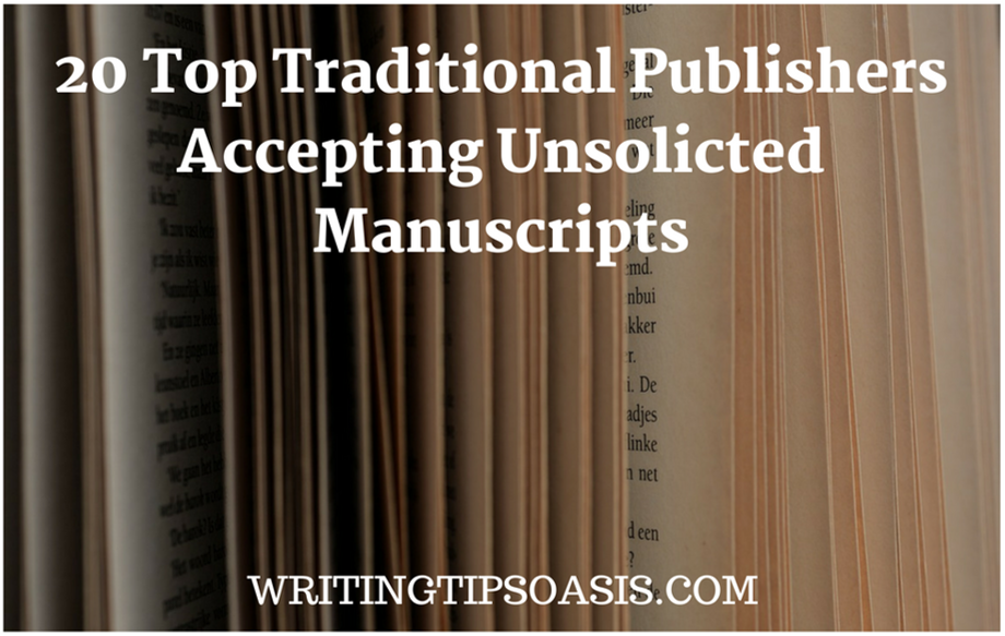 20 Top Traditional Publishers Accepting Unsolicited Manuscripts