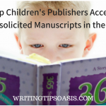 26 Children's Publishers Accepting Unsolicited Manuscripts in the US