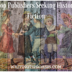 19 Top Publishers Seeking Historical Fiction