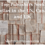 18 Top Publishers Seeking Novellas in the US, Canada and UK