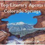 3 Top Literary Agents in Colorado Springs
