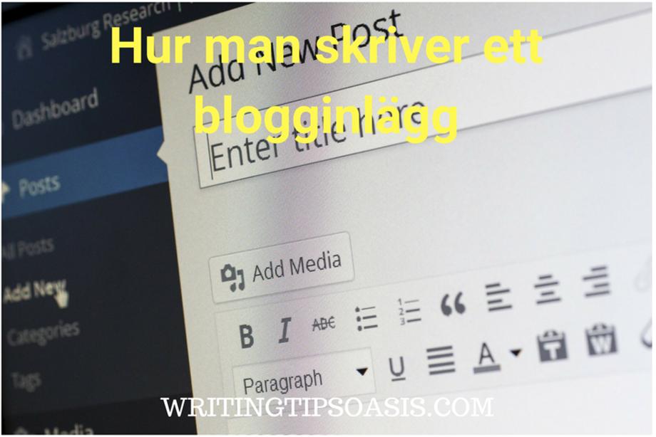 Hur man skriver ett blogginlägg