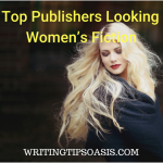 18 Top Publishers Looking for Women's Fiction