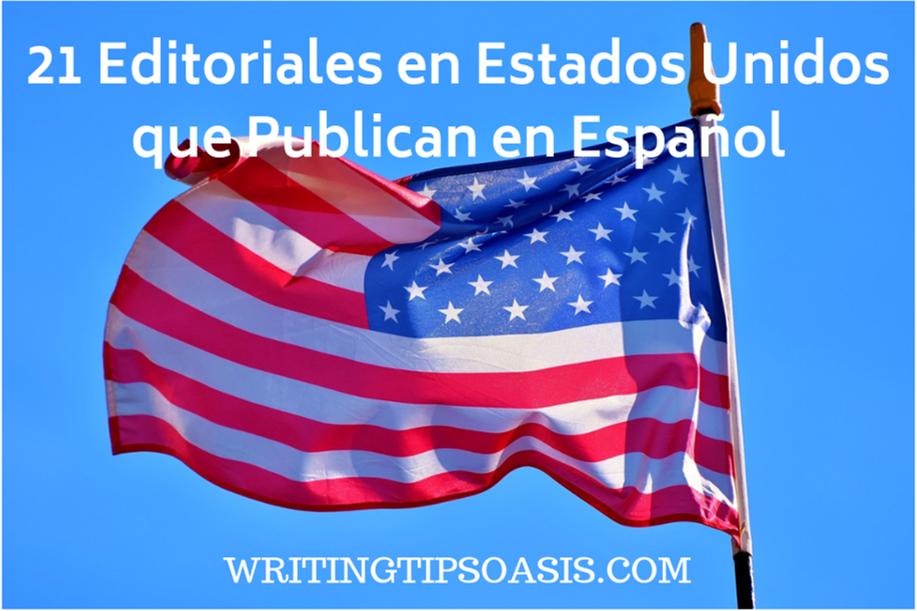 21 Editoriales En Estados Unidos Que Publican En Español