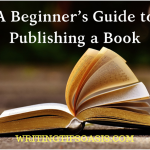 beginner's guide to publishing a book