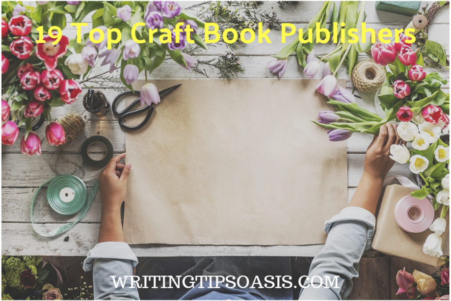 19 Top Craft Book Publishers Writing Tips Oasis