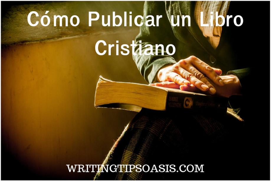 cómo publicar un libro cristiano