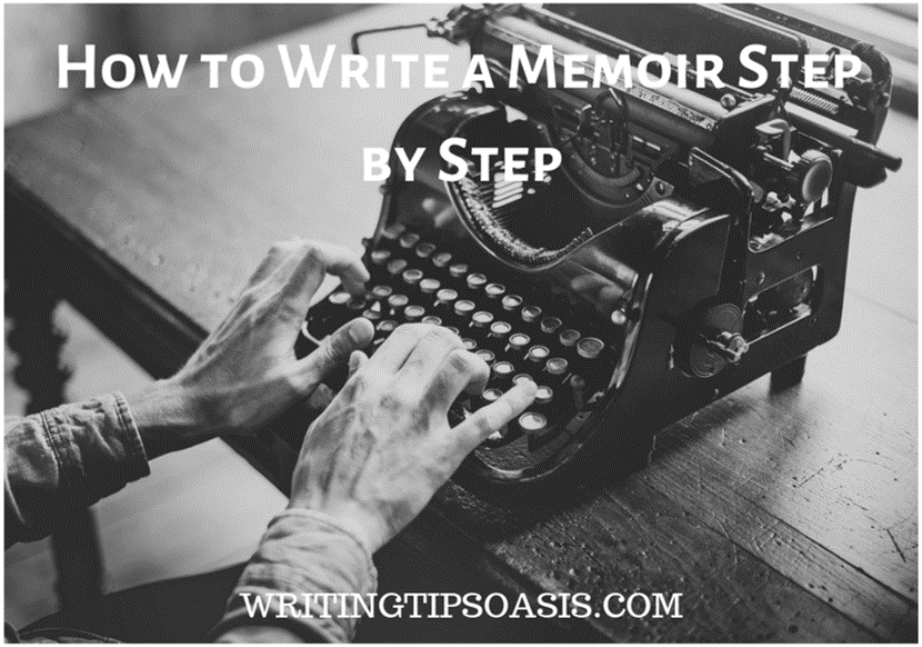how to write a memoir step by step