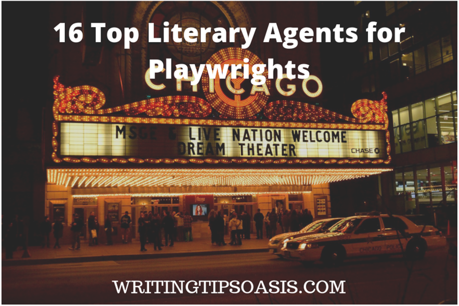 16 Top Literary Agents for Playwrights - Writing Tips Oasis