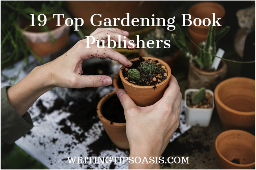 19 Top Gardening Book Publishers Writing Tips Oasis