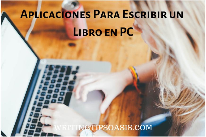 aplicaciones para escribir un libro en pc