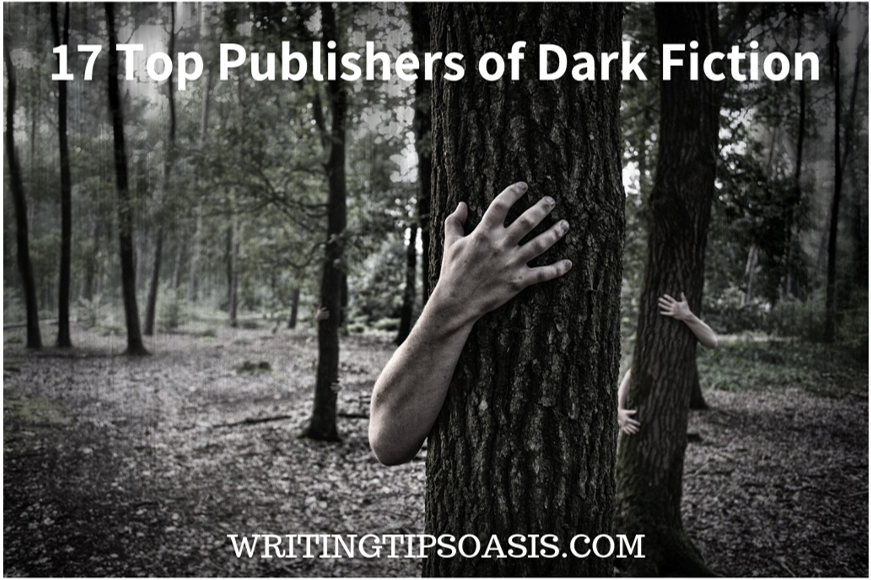 17 Top Publishers of Dark Fiction - Writing Tips Oasis