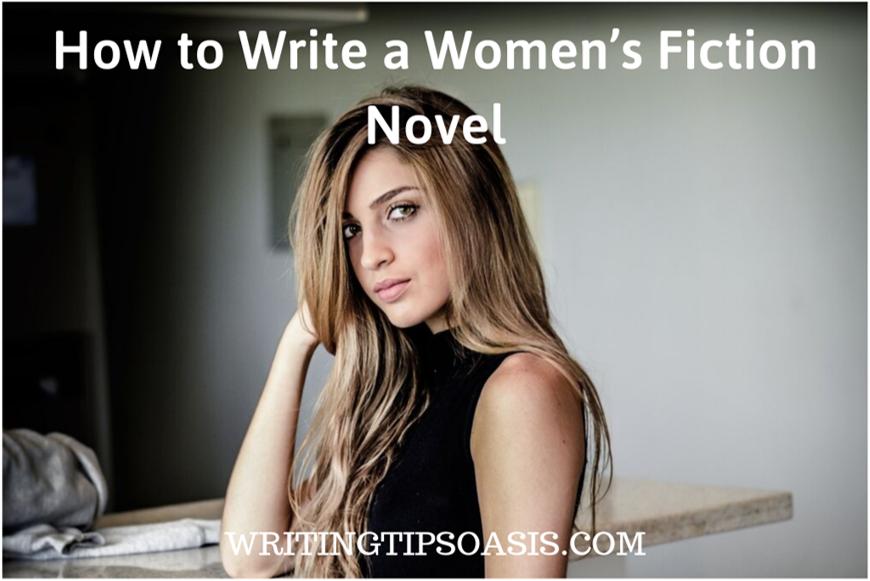 ow to write a women's fiction novel