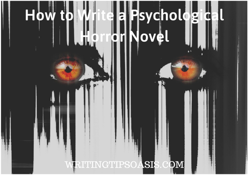 How to Write a Psychological Horror Novel