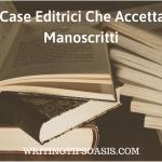 case editrici che accettano manoscritti