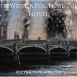 How to Write a Political Thriller Novel