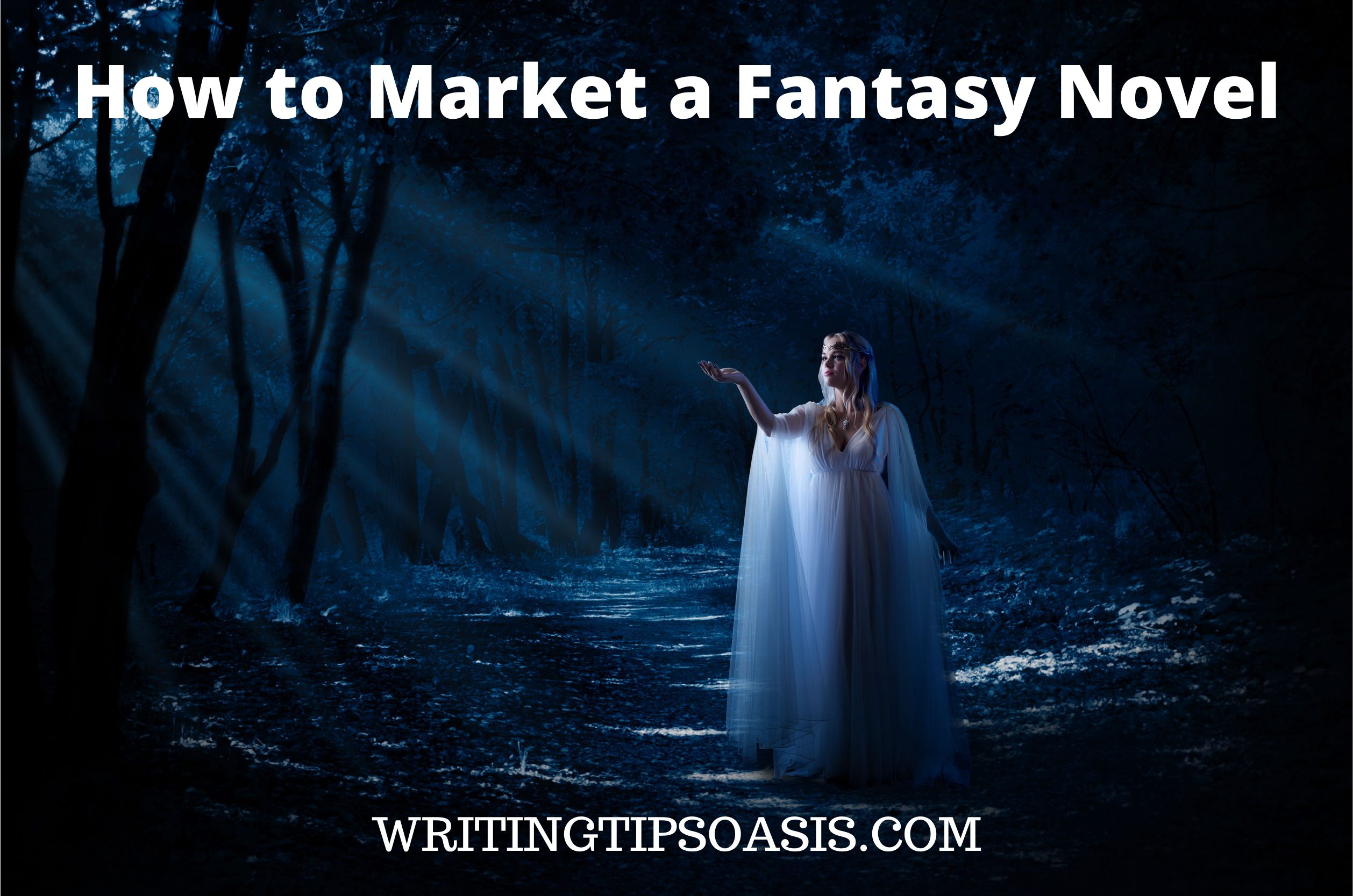 How to Market a Fantasy Book