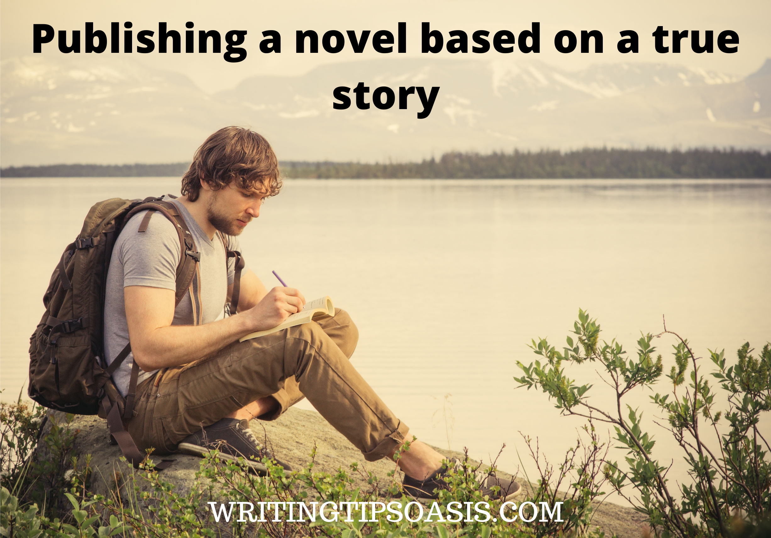 Publishing a novel based on a true story